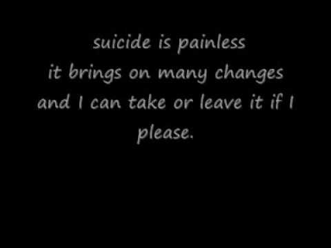 Suicide Is Painless with lyrics