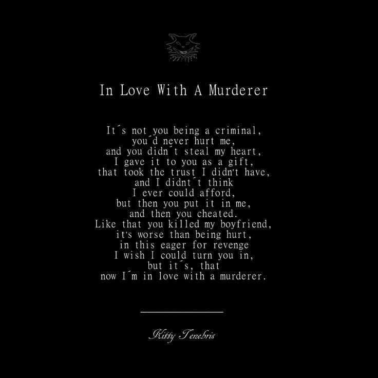 In Love With A Murderer - Kitty Tenebris love and hate poetry poem poetsofinstagram kittytenebris instaquote quotes