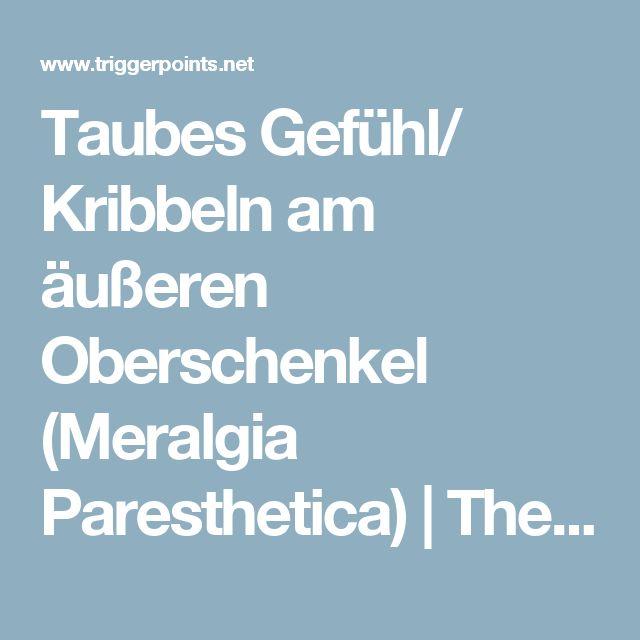 Taubes Gefühl/ Kribbeln am äußeren Oberschenkel (Meralgia Paresthetica)   The Trigger Point & Referred Pain Guide