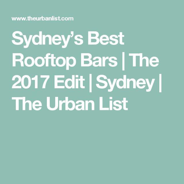 Sydney's Best Rooftop Bars | The 2017 Edit | Sydney | The Urban List