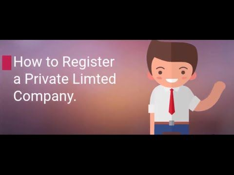 How to register a Private Limited Company ?