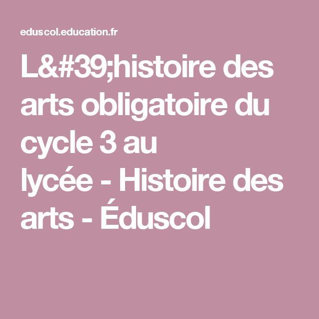 L'histoire des arts obligatoire du cycle 3 au lycée-Histoire des arts-Éduscol