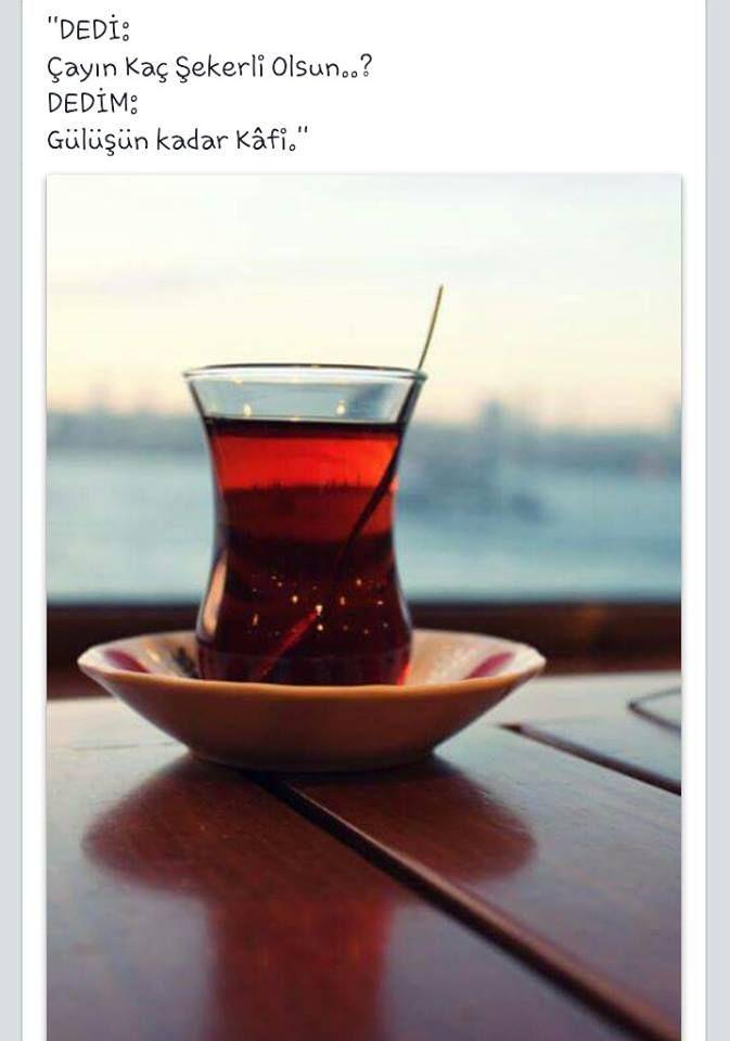 Dedi: Çayın kaç şeker olsun? Dedim: Gülüşün kadar kâfi! #sözler #anlamlısözler #güzelsözler #manalısözler #özlüsözler #alıntı #alıntılar #alıntıdır #alıntısözler #cay #çay