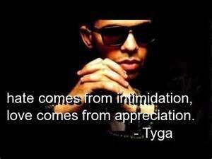 Pics Photos - Tyga Rapper Quotes Sayings Relationships Love Deep