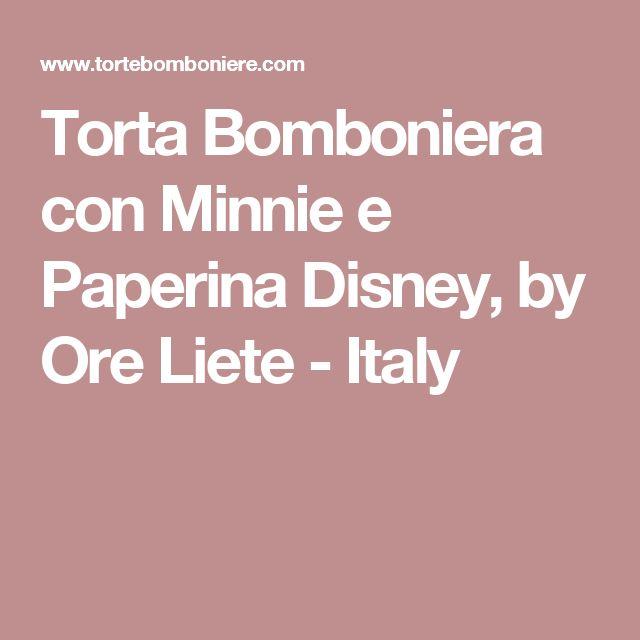 Torta Bomboniera con Minnie e Paperina Disney, by Ore Liete - Italy