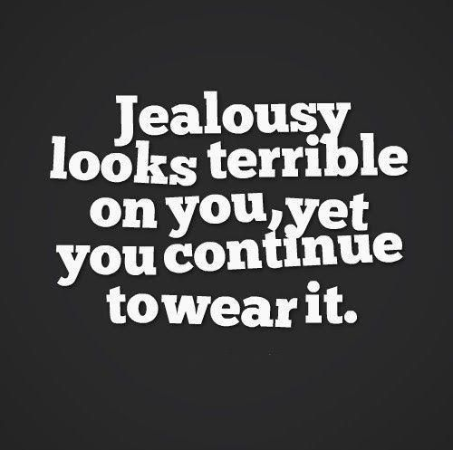 Jealousy quotes on Pinterest Jealousy sayings, Quotes about jealousy ...