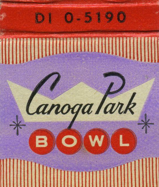Canoga Park Bowl //  20122 Vanowen St.at Winetka Canoga Park, California // Vintage
