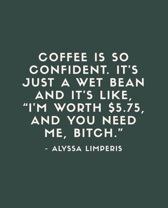 32 Sarcastic, Witty, or Just Funny Quotes - | Quotes / Memes ... #iLoveCoffee