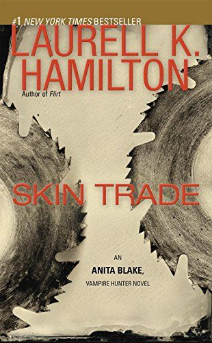 Skin Trade: An Anita Blake, Vampire Hunter Novel:   <p><b>A vampire is on a murder spree in Sin City in this Anita Blake, Vampire Hunter novel from #1 <i>New York Times</i> bestselling author Laurell K. Hamilton. <br><br></b>When a vampire serial killer sends Anita Blake a grisly souvenir from Las Vegas, she has to warn Sin City's local authorities what they're dealing with. Only it's worse than she thought. Police officers and one executioner have been slain—paranormal style.<br><br>A...