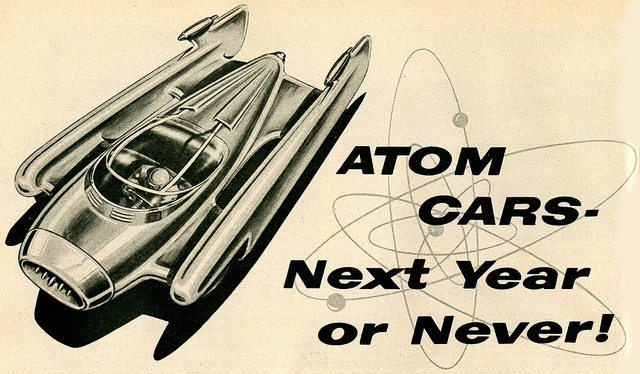 Atom Cars - Next Year or Never (1956)