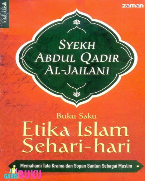 Memahami Tata Krama Dan Sopan Santun Sebagai Muslim : http://garisbuku.com/shop/buku-saku-etika-islam-sehari-hari-memahami-tata-krama-dan-sopan-santun-sebagai-muslim