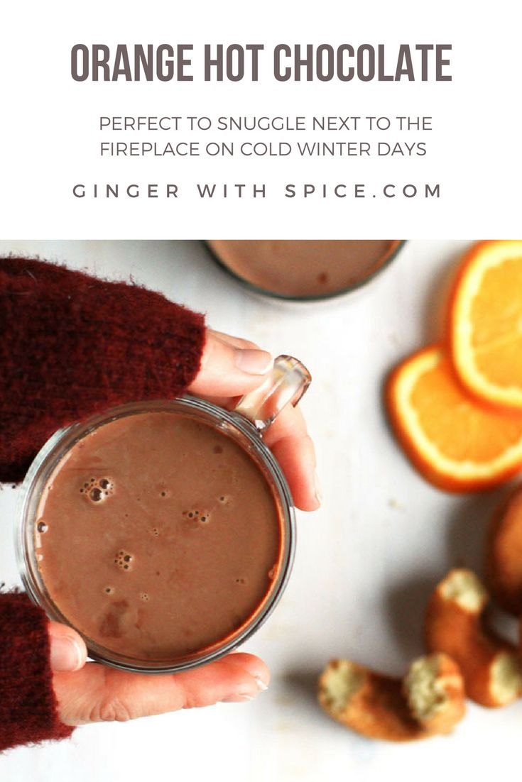 Hot chocolate infused with delicious winter flavors of orange and cinnamon. Perfect to snuggle next to the fireplace on cold winter days. Click to find the recipe!
