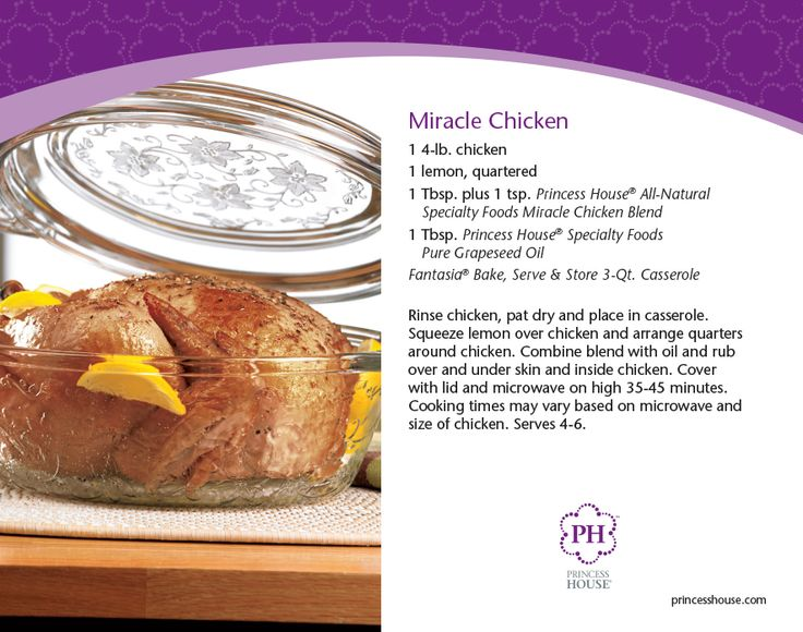 Miracle Chicken for a quick and easy weekend dinner. #whatsfordinner for more recipes www.princesshouse.com/jeverson