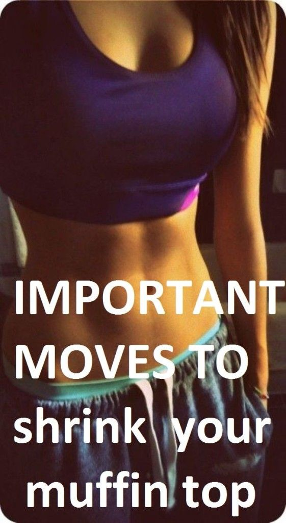Important moves to shrink your muffin top – Home Exercises & Remedies