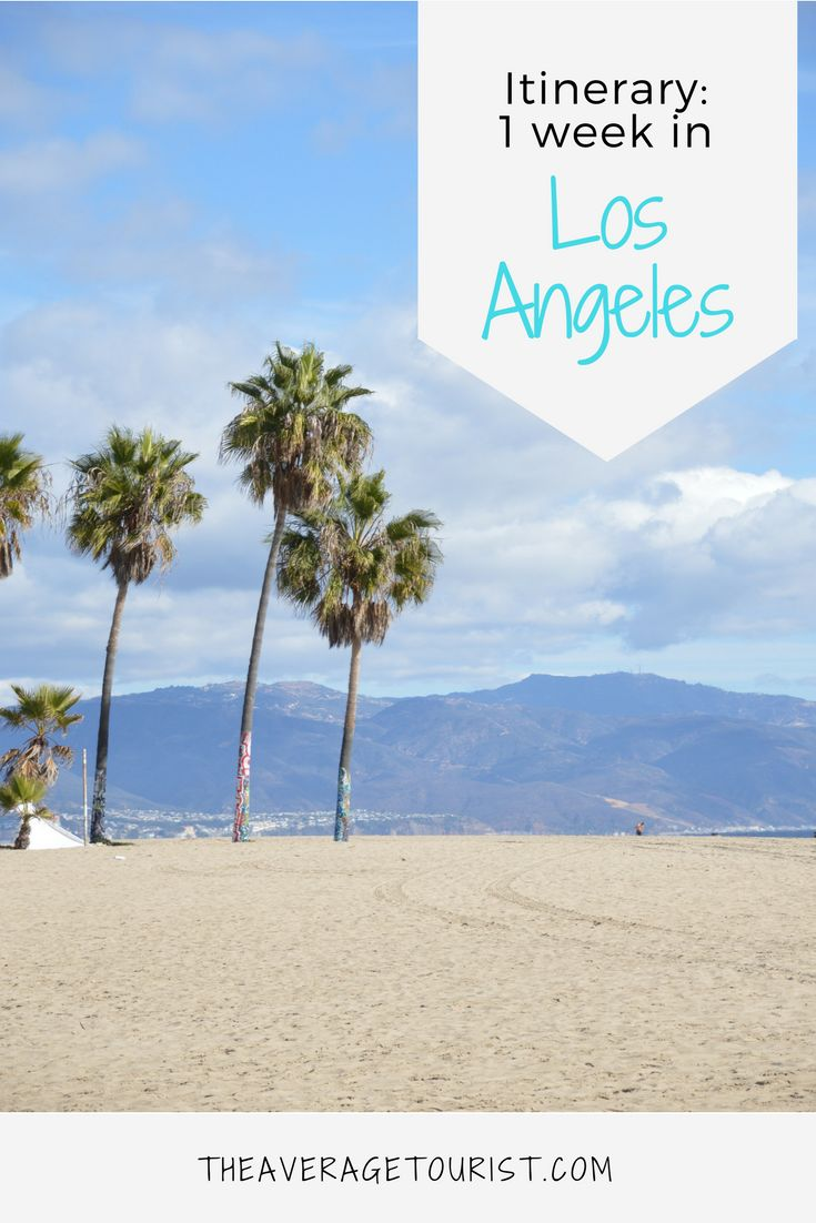 Itinerary for 1 Week in Los Angeles