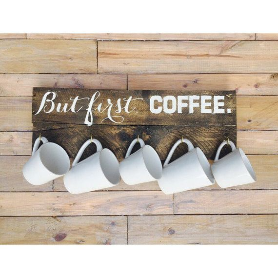 Reclaimed wood Coffee Mug Display. Hand-Painted, popular saying But First, Coffee. It is a great way to display your beloved coffee mugs!    Small-