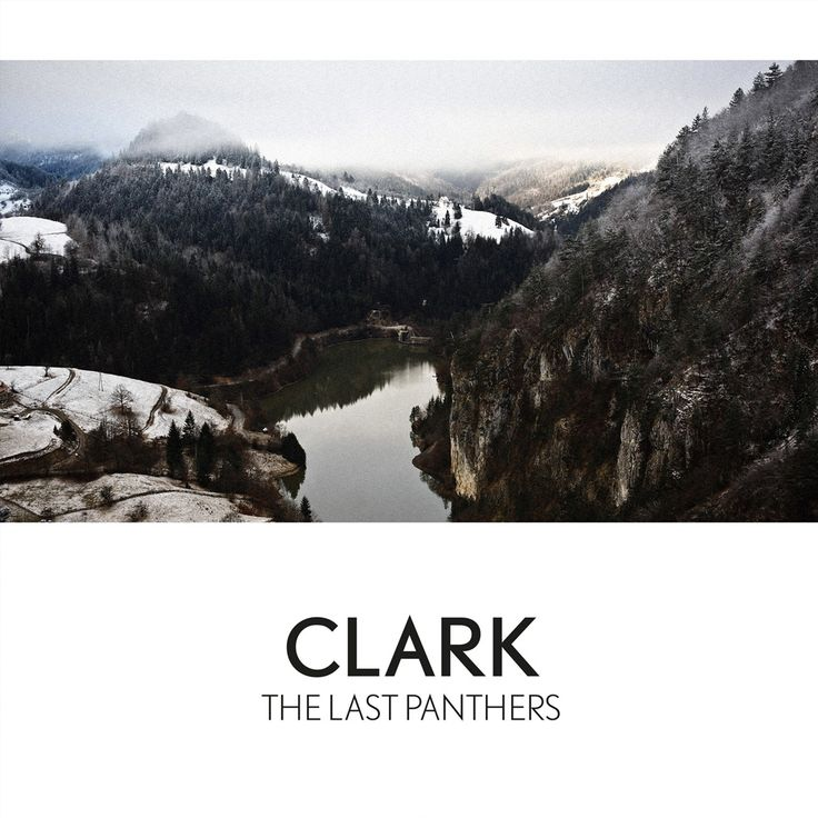 Clark - The Last Panthers / 2016