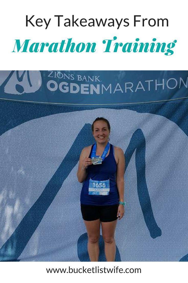 Key Takeaways From Marathon Training Marathon Training Marathon Training Plan Training Plan