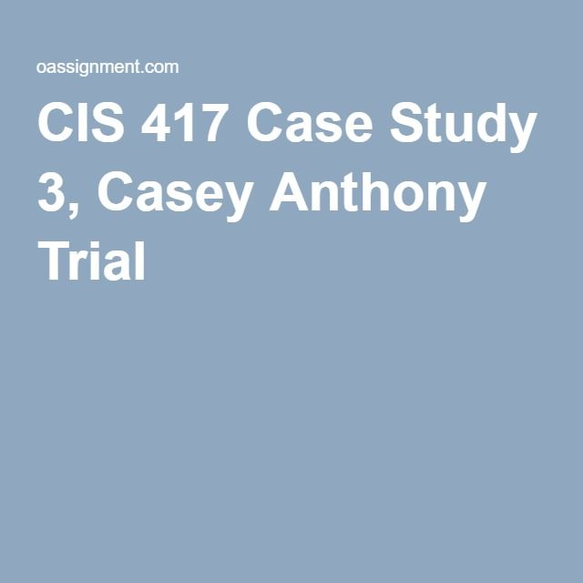 casey anthony case study Private detective dominic casey chronicles what he believes happened   report: book claims to reveal new details in casey anthony case by  2 study:  painkillers linked to increased risk of heart attack, stroke 3 bullpen meltdown  costs.