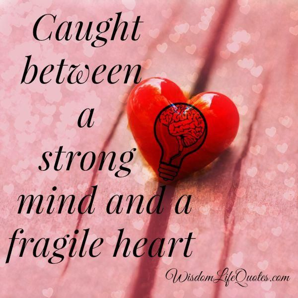 Best Quotes About Strong Heart: 37 Best Images About Heart Quotes On Pinterest