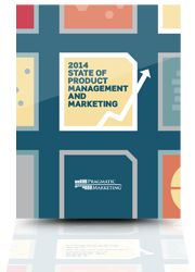 Pragmatic Marketing's 14th Annual Product Management and Marketing Survey Available