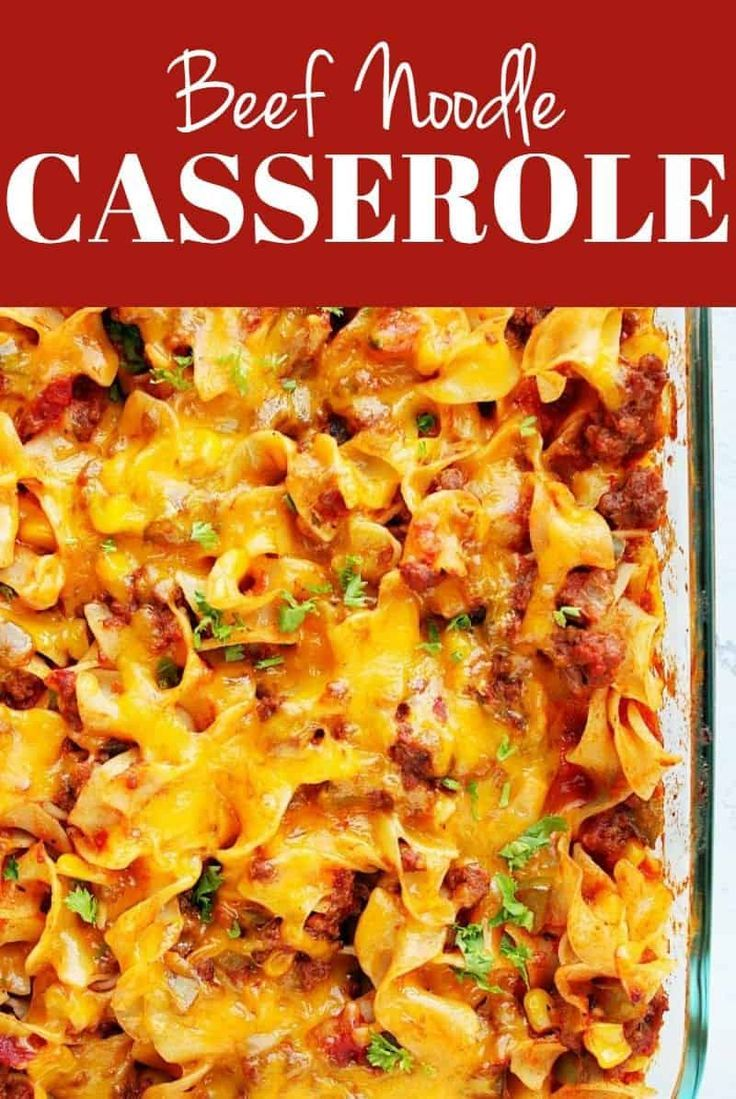 Cheesy Beef Noodle Casserole Best Ground Beef Casserole With Wide Egg Noodles Tomato Sauce And Baked Beef Noodle Casserole Beef And Noodles Noodle Casserole