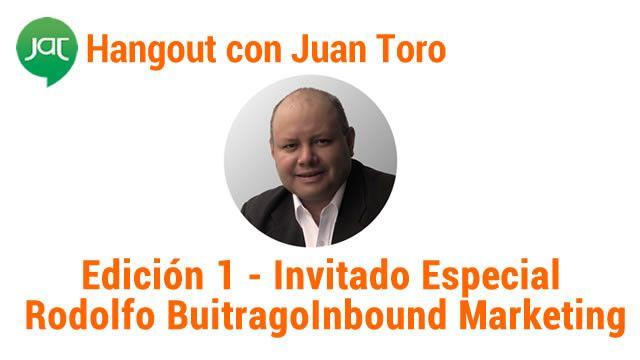 Rodolfo Buitrago Inbound Marketing