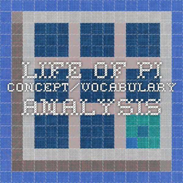 Life of Pi Concept/Vocabulary Analysis
