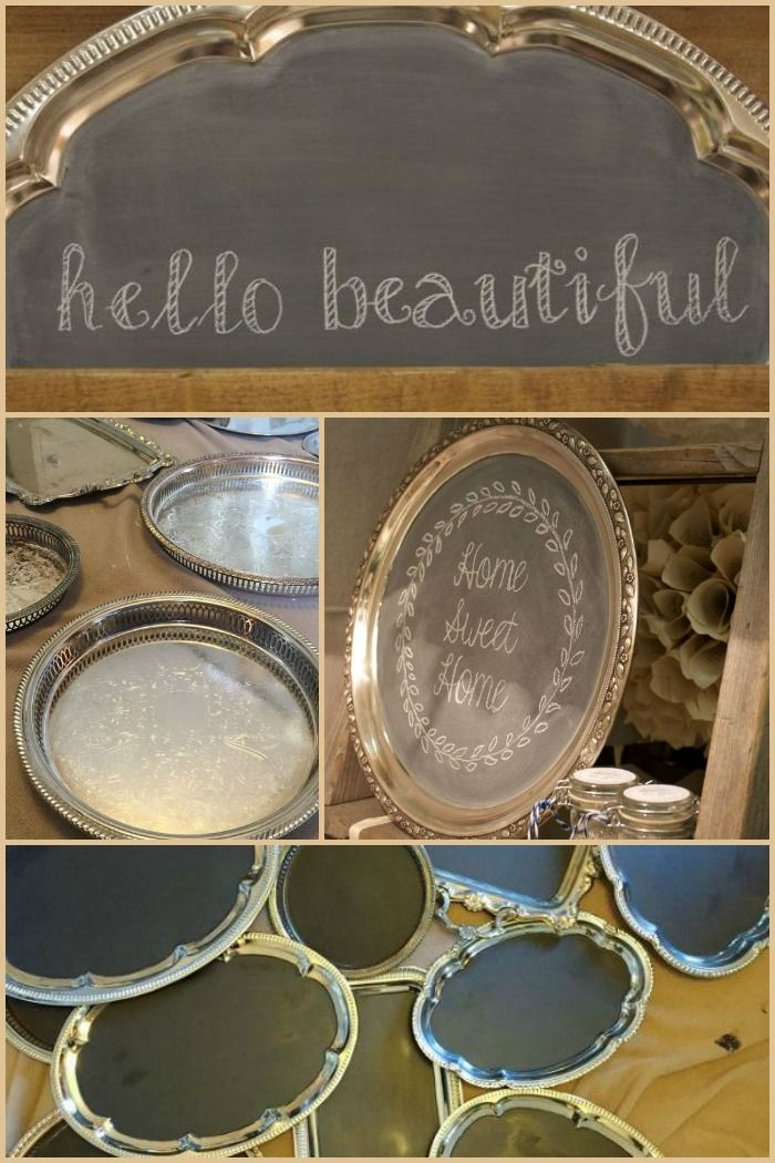 Make beautiful chalkboard trays out of old silver trays to leave messages or use as serving platters.  Beautiful!