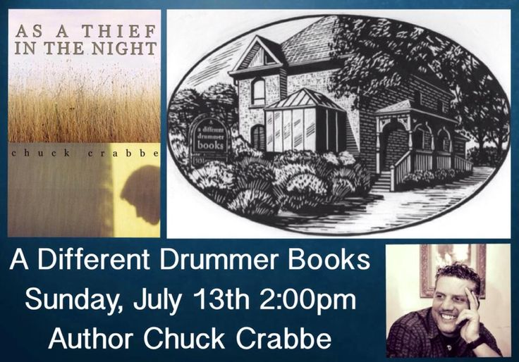 TODAY, July 13, 2:00pm, Chuck Crabbe will appear at A Different Drummer Books at 513 Locust Street in ‪#‎Burlington‬, ‪#‎Ontario‬, ‪#‎Canada‬ to read and sign copies of his novel As a Thief in the Night.  Learn more about the novel at http://www.open-bks.com/library/moderns/as-a-thief-in-the-night/about-book.html