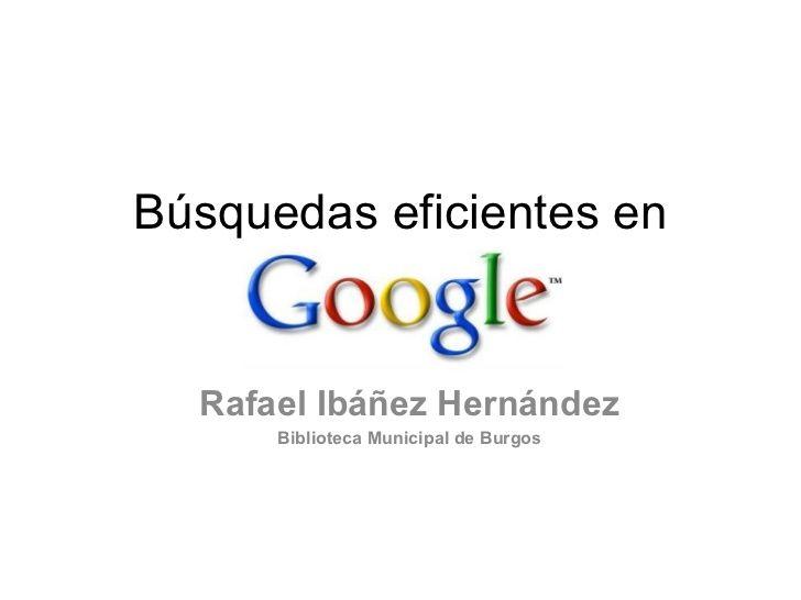 Tutorial sobre el buscador Google: operadores, trucos...