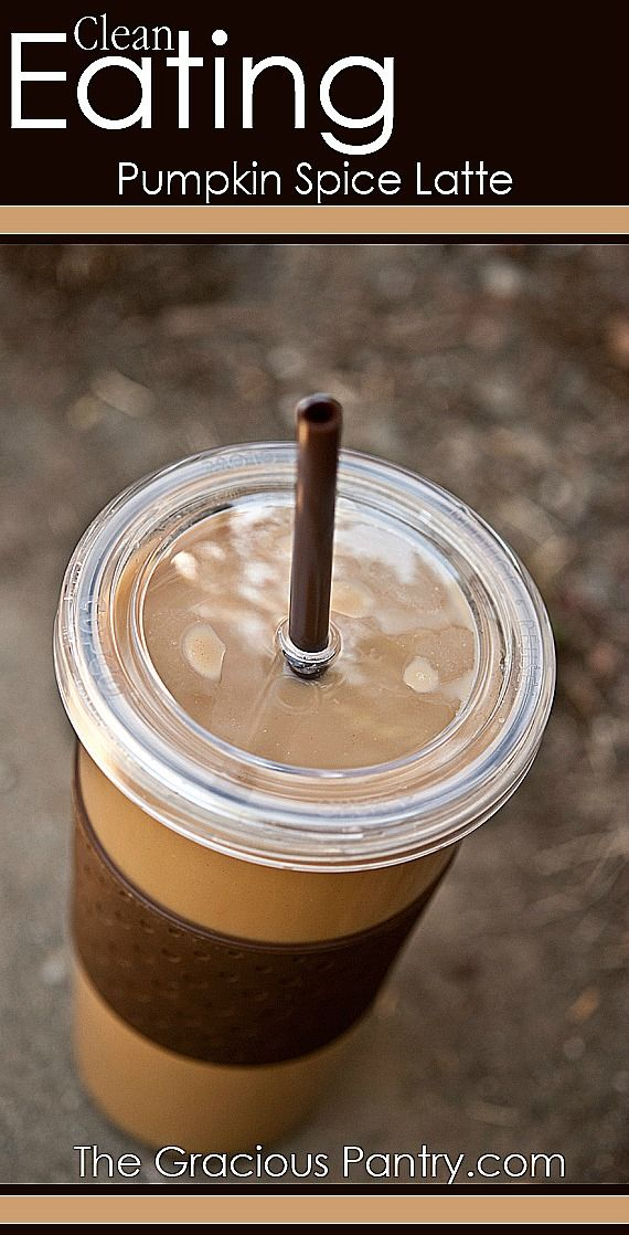 Clean Eating Pumpkin Spice Latte. You'll never need Starbucks again!