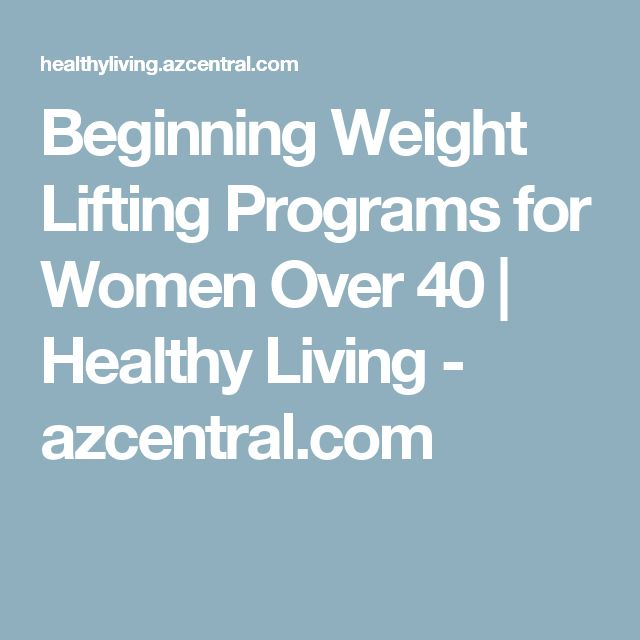 Beginning Weight Lifting Programs for Women Over 40   Healthy Living - azcentral.com