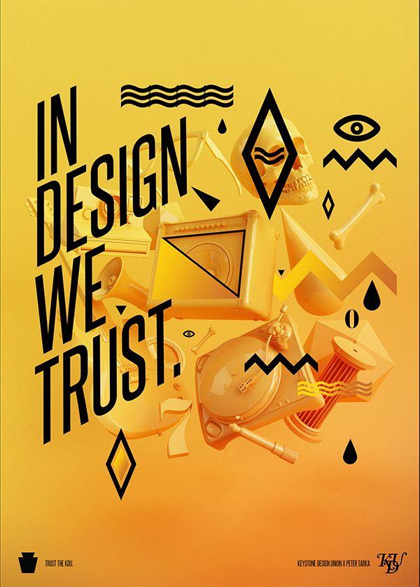 In design we trust 01. by Peter Tarka, via Behance