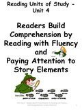 Reading Units of Study - Unit 4 Readers Build Comprehension by Reading with Fluency and Paying Attention to Story Elements RUS Unit 4 - Readers Build Comprehension.