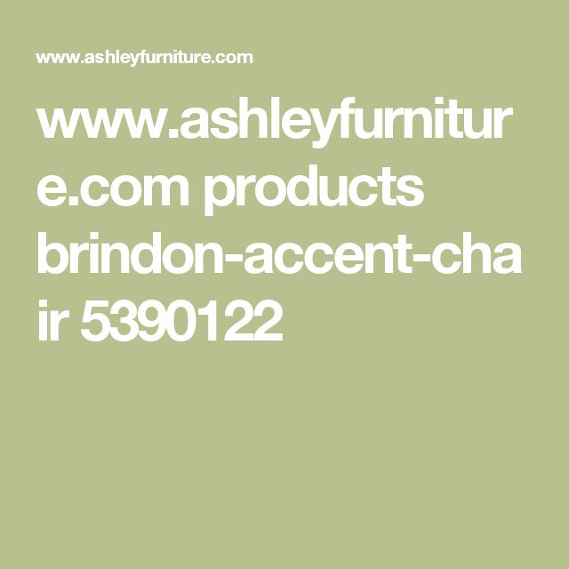 www.ashleyfurniture.com products brindon-accent-chair 5390122