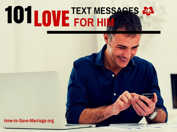 Want to brighten up your spouse's day in 5 seconds? Here are 101 of the best short text love messages (cute, romantic and funny) for him!