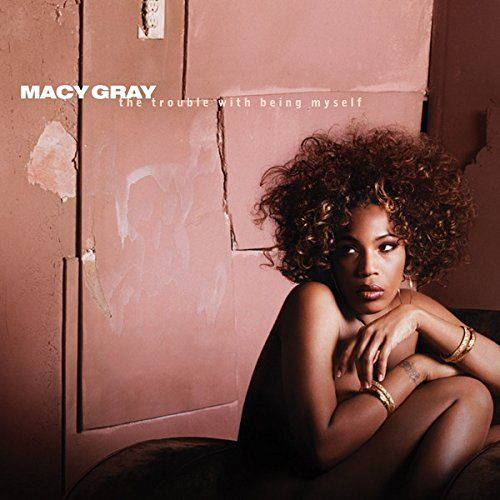 From 1.79 Trouble With Being Myself - Macy Gray Cd