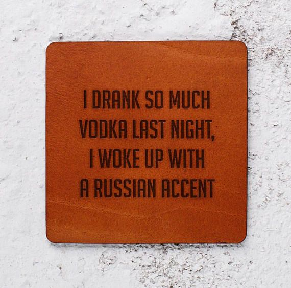https://www.etsy.com/uk/listing/559489823/funny-gift-exchange-leather-coaster?ref=listing-shop-header-2 #vodka #drinks #drinking #saturday #gifts #quotes #sayings #giftideas #fungifts #weddinggifts #newhomegift