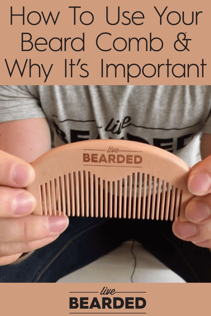 How To Use Your Beard Comb and Why It's Important   Beard Care Tips   Bearded Men   Beard Care Products  