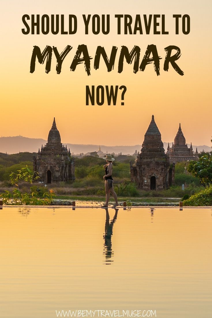 Should Anyone Travel To Myanmar Right Now Travel Asia Travel Southeast Asia Travel