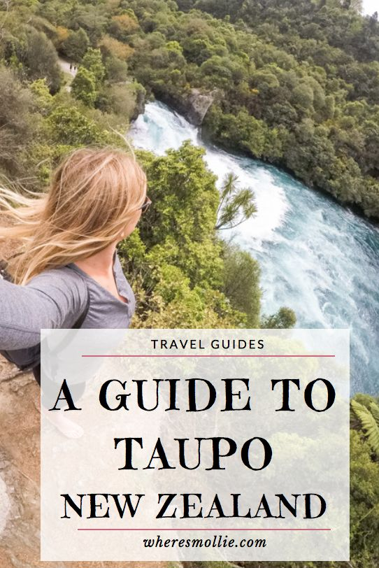 A Complete Guide To Taupo, New Zealand | Where's Mollie? A UK Travel and Adventure Lifestyle Blog