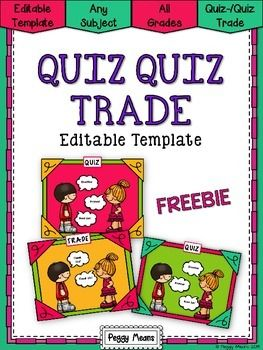 "FREE ""Quiz Quiz Trade"" Editable.... Follow for Free ""too-neat-not-to-keep"" teaching tools & other fun stuff :)"