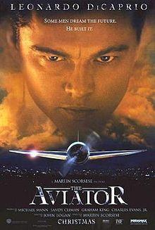 The Aviator (2004) Leonardo DiCaprio, Cate Blanchett, Kate Beckinsale, Alan Alda, Alec Baldwin