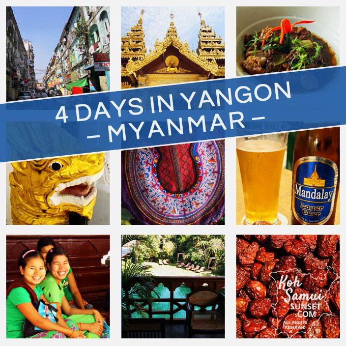 Yangon, Myanmar Itinerary: How to spend 4 days in Yangon // #Myanmar #Travel // http://www.kohsamuisunset.com/yangon-myanmar-things-to-do/