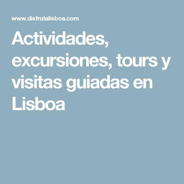 Actividades, excursiones, tours y visitas guiadas en Lisboa