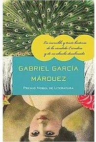 La increible y triste historia de la candida Erendira y de su abuela desalmada / The Sad and Incredible Tale of Innocent Erendira and Her Heartless Grandmother
