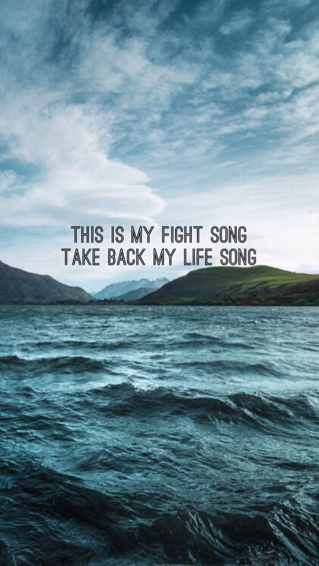 Fight Song - Rachel Platten Pinterest: @Cantevensay