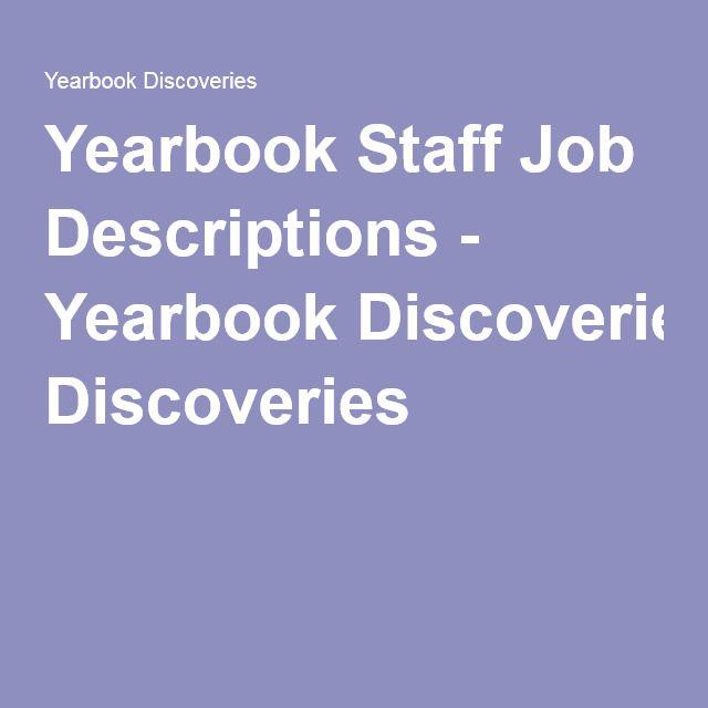 Yearbook Staff Job Descriptions - Yearbook Discoveries