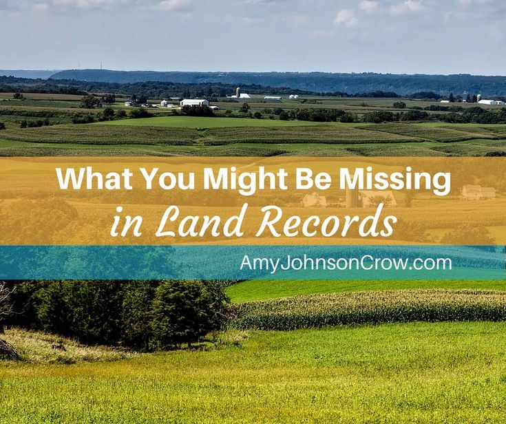 Land records can be hard to wrestle with, but they contain so many clues for our genealogy. Here are some things you might be missing.